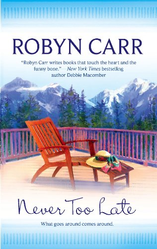 Never Too Late (MIRA): Carr, Robyn