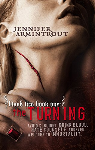 The Turning (Blood Ties) (077832298X) by Jennifer Armintrout