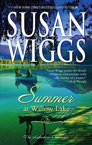 9780778323259: Summer at Willow Lake (Lakeshore Chronicles, Book 1)