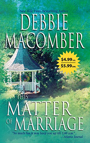 This Matter Of Marriage (9780778323792) by Debbie Macomber