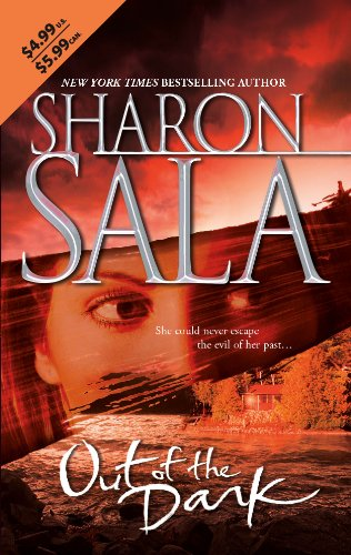Out Of The Dark (0778324028) by Sharon Sala
