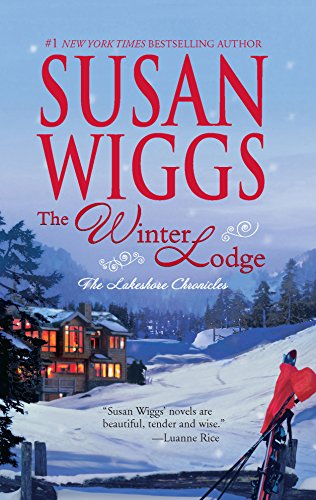 9780778324140: The Winter Lodge (Lakeshore Chronicles, Book 2)