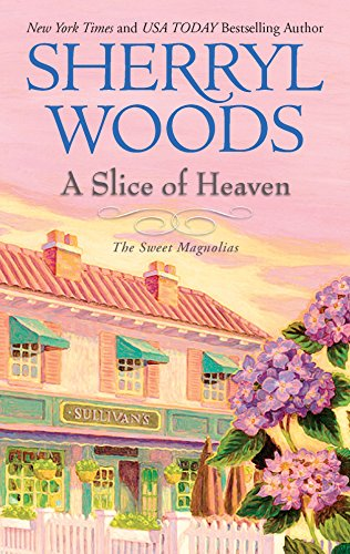 9780778324157: A Slice of Heaven (Sweet Magnolias, Book 2)