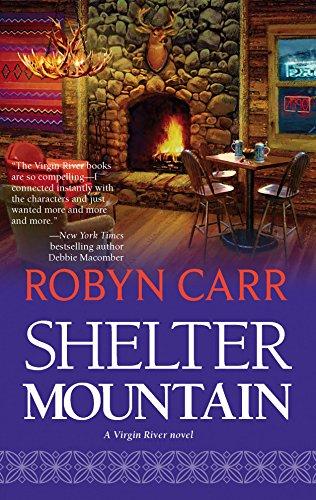 9780778324294: Shelter Mountain (Virgin River, Book 2)