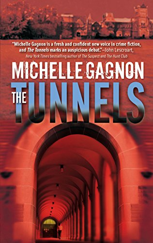 The Tunnels (A Kelly Jones Novel) (077832446X) by Michelle Gagnon