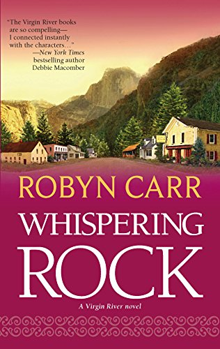 Whispering Rock (Virgin River, Book 3): Carr, Robyn