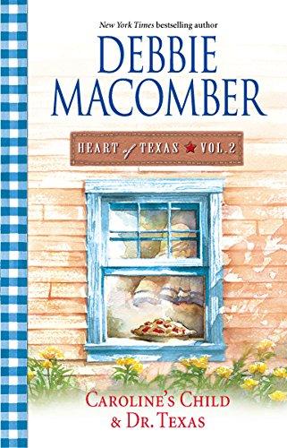 9780778324539: Caroline's Child & Dr. Texas (Heart of Texas, Vol. 2)