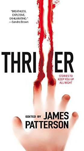 Thriller: Stories To Keep You Up All: James Grippando, J.