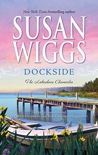 Dockside (Lakeshore Chronicles, Book 3): Susan Wiggs
