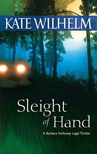 Sleight Of Hand (A Barbara Holloway Novel): Wilhelm, Kate