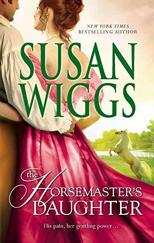 The Horsemasters Daughter (Calhoun Chronicles, Book 2): Celia Wilkins Dan