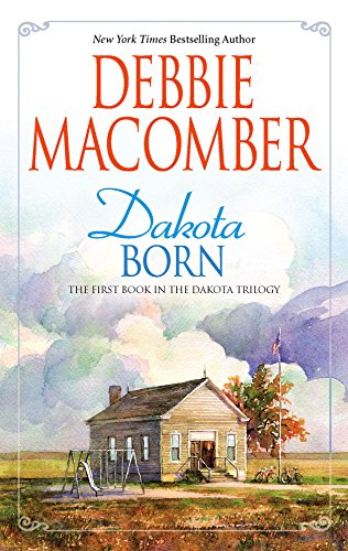 9780778325116: Dakota Born (Dakota Series #1)