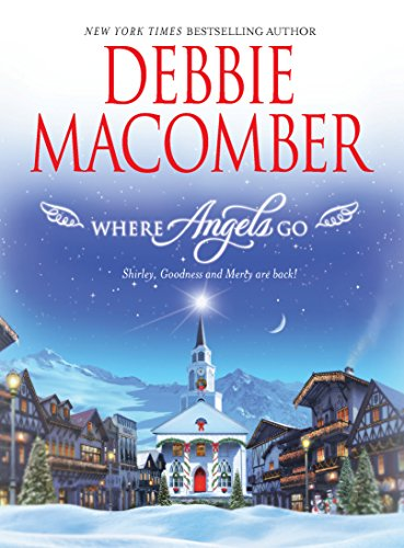 9780778325154: Where Angels Go: Shirley, Goodness & Mercy are Back
