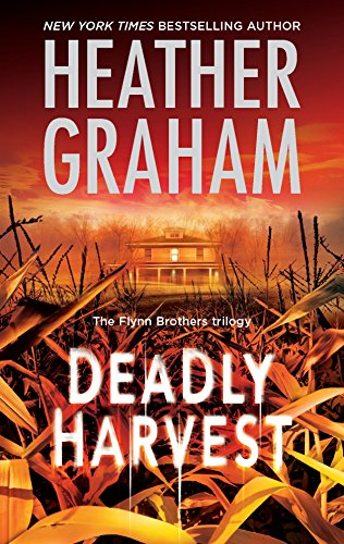 9780778325604: Deadly Harvest (The Flynn Brothers Trilogy)