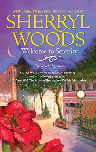 9780778325895: Welcome to Serenity (Sweet Magnolias, Book 4)