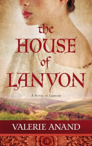 9780778325925: The House of Lanyon (Exmoor Saga)
