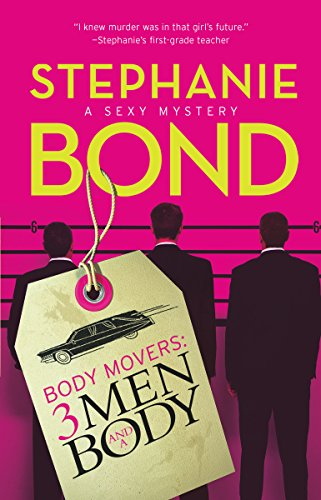 9780778326076: 3 Men and a Body (Body Movers, Book 3)
