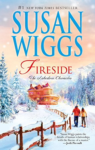 Fireside (The Lakeshore Chronicles): Susan Wiggs
