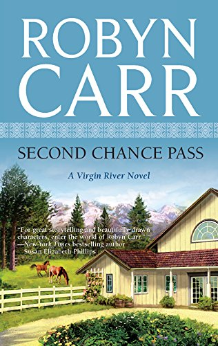 Second Chance Pass (Virgin River, Book 5): Robyn Carr