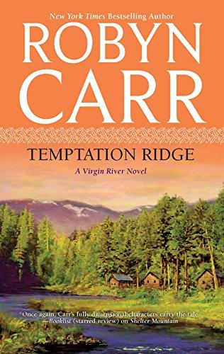 Temptation Ridge (Virgin River, Book 6): Carr, Robyn