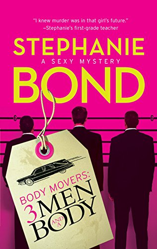 9780778326595: 3 Men and a Body (Body Movers, Book 3)