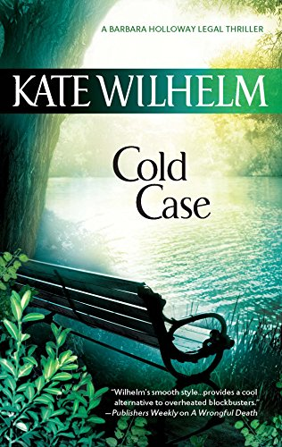 Cold Case (A Barbara Holloway Novel): Wilhelm, Kate