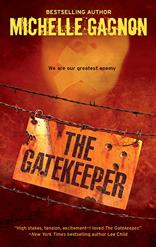 The Gatekeeper: Gagnon, Michelle