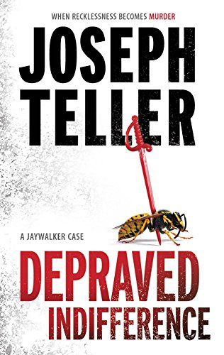 9780778326915: Depraved Indifference (A Jaywalker Case)