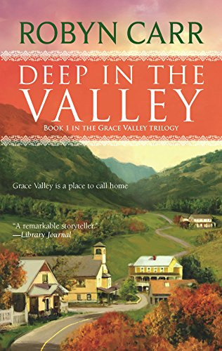 9780778326953: Deep in the Valley (Grace Valley Trilogy, Book 1)