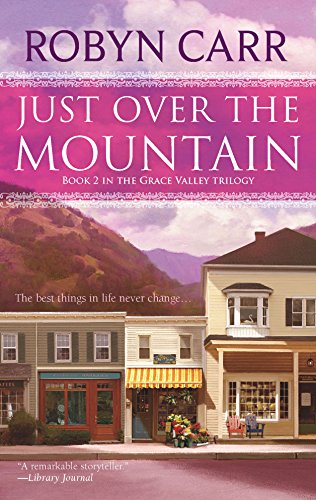 9780778326960: Just Over the Mountain (Grace Valley Trilogy (Mira))