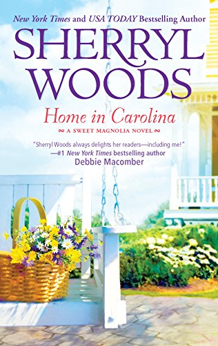 Home in Carolina (The Sweet Magnolias): Woods, Sherryl