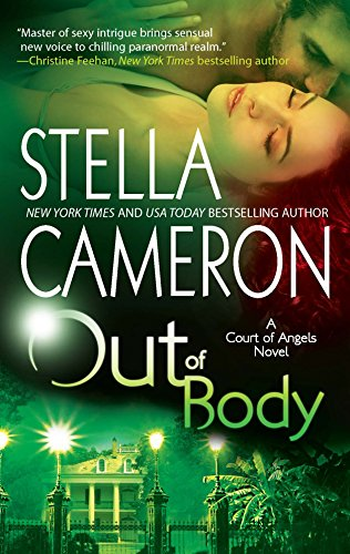 Out of Body (Court of Angels, Book 1)