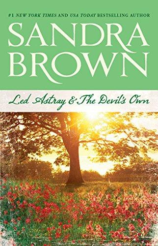 Led Astray & The Devil's Own (Astray & Devil): Sandra Brown