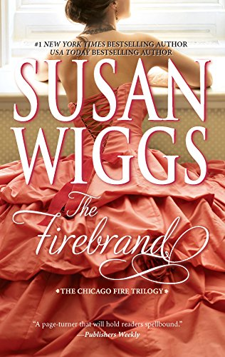 9780778327721: The Firebrand (Chicago Fire Trilogy #3)