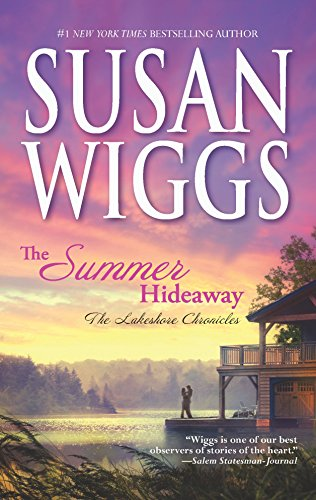 9780778327998: The Summer Hideaway (The Lakeshore Chronicles)
