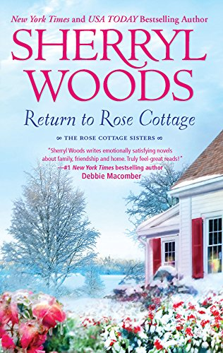 Return to Rose Cottage: The Laws of AttractionFor the Love of Pete (The Rose Cottage Sisters)