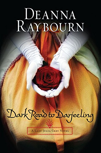 Dark Road to Darjeeling (A Lady Julia Grey Novel)