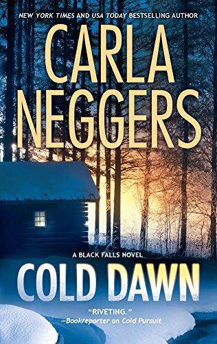 9780778328247: Cold Dawn: A Black Falls Novel