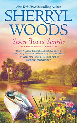 9780778328452: Sweet Tea at Sunrise (The Sweet Magnolias)