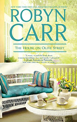 The House on Olive Street: Robyn Carr