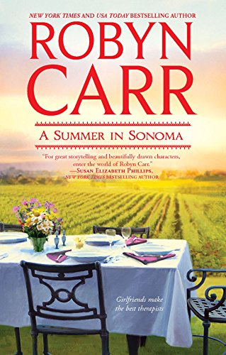A Summer in Sonoma: Carr, Robyn