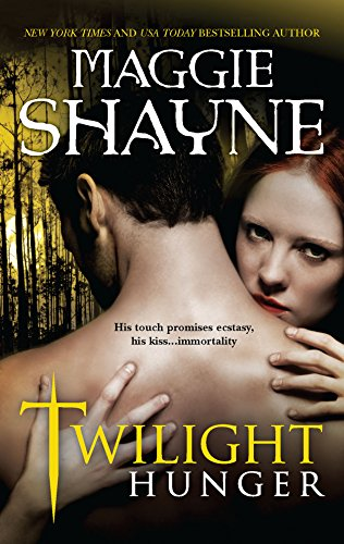 Twilight Hunger (Wings in the Night) (9780778328711) by Shayne, Maggie