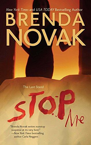 Stop Me (The Last Stand): Brenda Novak