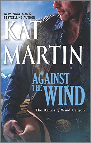 9780778329190: Against the Wind (The Raines of Wind Canyon)