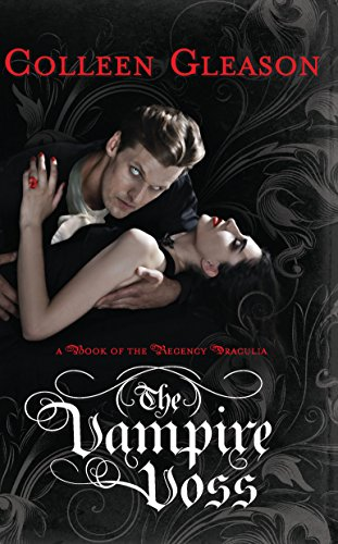 9780778329527: The Vampire Voss (Regency Draculia)