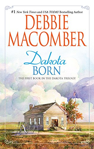 9780778329602: Dakota Born (The Dakota Series)