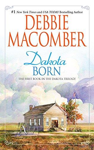 Dakota Born: Debbie Macomber