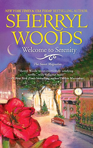 9780778329626: Welcome to Serenity (Sweet Magnolias)