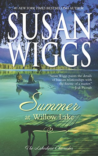 9780778329664: Summer at Willow Lake (The Lakeshore Chronicles)