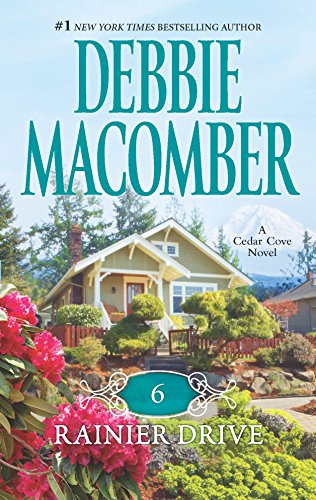 9780778329688: 6 Rainier Drive (Cedar Cove Novels)